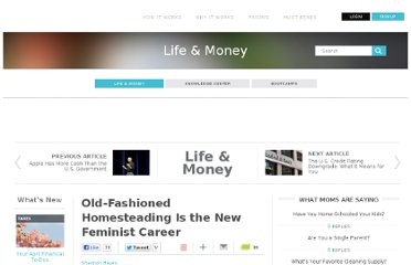 http://www.learnvest.com/2011/08/old-fashioned-homesteading-is-the-new-feminist-career-109/