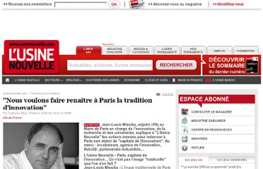 http://www.usinenouvelle.com/article/nous-voulons-faire-renaitre-a-paris-la-tradition-d-innovation.N168526