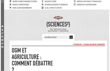 http://sciences.blogs.liberation.fr/home/2012/02/ogm-et-agriculture-comment-d%C3%A9battre-.html