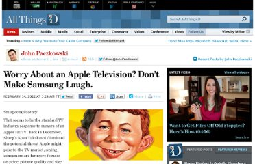 http://allthingsd.com/20120214/worry-about-an-apple-television-dont-make-samsung-laugh/