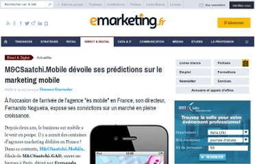 http://www.e-marketing.fr/Breves/M-CSaatchi-mobile-livre-ses-tendances-du-marketing-mobile-44334.htm#.TzpxnTeSdMM.twitter
