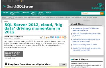 http://searchsqlserver.techtarget.com/news/2240115133/SQL-Server-2012-cloud-big-data-driving-momentum-in-2012