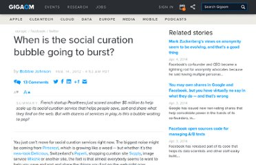 http://gigaom.com/2012/02/14/when-is-the-social-curation-bubble-going-to-burst/#comment-809459