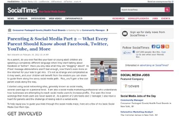 http://socialtimes.com/parenting-social-media-part-2-what-every-parent-should-know-about-facebook-twitter-youtube-and-more_b89504