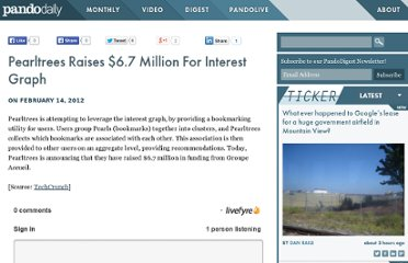 http://pandodaily.com/news/pearltrees-raises-6-7-million-for-interest-graph/