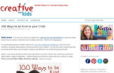 http://creativewithkids.com/100-ways-to-be-kind-to-your-child/