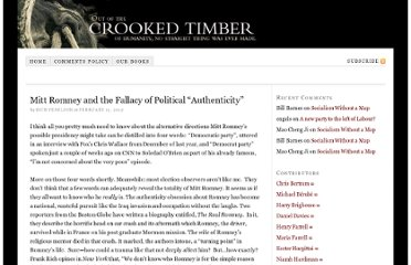 http://crookedtimber.org/2012/02/13/mitt-romney-and-the-fallacy-of-political-authenticity/