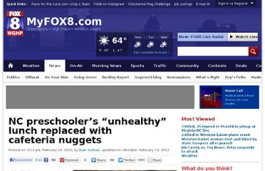 http://myfox8.com/2012/02/14/nc-preschooler-fed-nuggets-because-packed-lunch-wasnt-healthy/