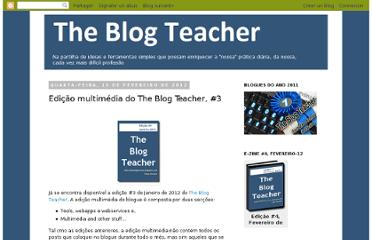 http://theblogteacher.blogspot.com/2012/02/edicao-multimedia-do-blog-teacher-3.html
