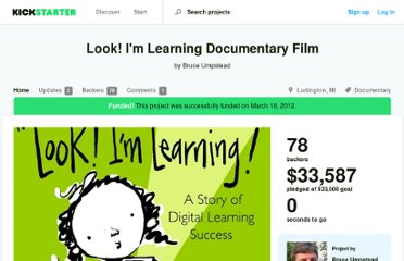 http://www.kickstarter.com/projects/umpstead/look-im-learning-documentary-film