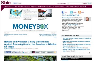 http://www.slate.com/blogs/moneybox/2012/02/14/harvard_and_princeton_clearly_discriminate_against_asian_appliants_the_question_is_whether_it_s_illegal.html