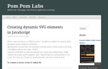 http://jbkflex.wordpress.com/2011/06/21/creating-dynamic-svg-elements-in-javascript/