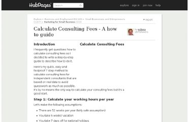 http://nrjberg.hubpages.com/hub/How-to-Calculate-Consulting-Fees