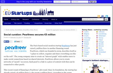 http://www.eu-startups.com/2012/02/social-curation-pearltrees-secured-e5-million/