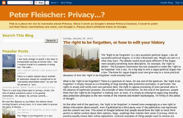 http://peterfleischer.blogspot.com/2012/01/right-to-be-forgotten-or-how-to-edit.html