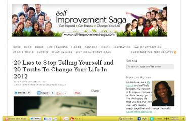 http://blog.self-improvement-saga.com/2011/12/20-lies-to-stop-telling-yourself-truth/