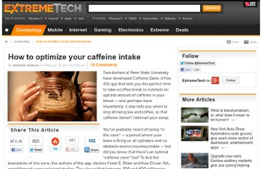 http://www.extremetech.com/extreme/118369-how-to-optimize-your-caffeine-intake