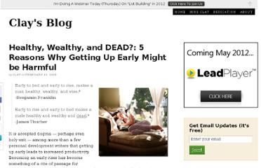 http://www.clay-collins.com/blog/healthy-wealthy-and-dead-5-reasons-why-getting-up-early-might-be-harmful/