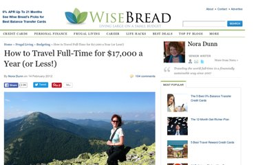 http://www.wisebread.com/how-to-travel-full-time-for-17000-a-year-or-less