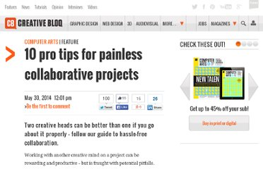 http://www.computerarts.co.uk/features/10-tips-painless-collaborative-projects