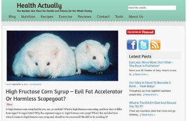 http://www.health-actually.com/blog/high-fructose-corn-syrup-evil-fat-accelerator-or-harmless-scapegoat/