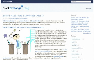 http://blog.stackoverflow.com/2012/02/so-you-want-to-be-a-developer-part-1/