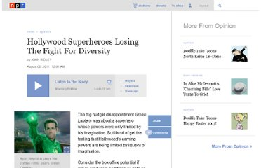 http://www.npr.org/2011/08/09/139126504/hollywood-superheroes-losing-the-fight-for-diversity