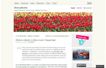 http://novanews19.wordpress.com/2012/02/12/ipads-in-schools-10-ideas-to-get-it-happening/