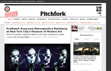 http://pitchfork.com/news/45451-kraftwerk-announce-retrospective-residency-at-new-york-citys-museum-of-modern-art/