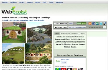 http://webecoist.momtastic.com/2010/10/18/hobbit-houses-15-grassy-hill-shaped-dwellings/