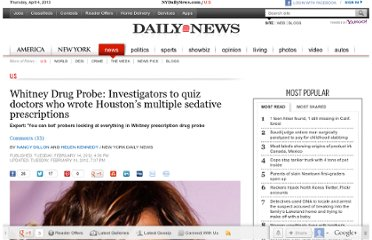 http://www.nydailynews.com/news/national/whitney-drug-probe-investigators-quiz-doctors-wrote-houston-multiple-sedative-prescriptions-article-1.1022567