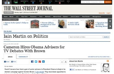 http://blogs.wsj.com/iainmartin/2010/02/25/cameron-hires-obama-advisers-for-tv-debates-with-brown/