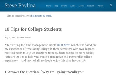 http://www.stevepavlina.com/blog/2006/05/10-tips-for-college-students/