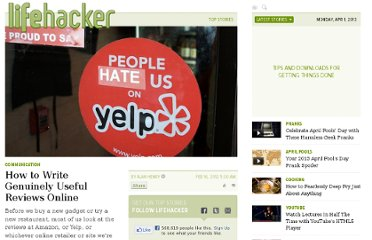 http://lifehacker.com/5885607/how-to-write-interesting-and-effective-reviews-online-that-people-will-actually-read