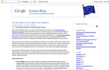http://googlepolicyeurope.blogspot.com/2012/02/our-thoughts-on-right-to-be-forgotten.html