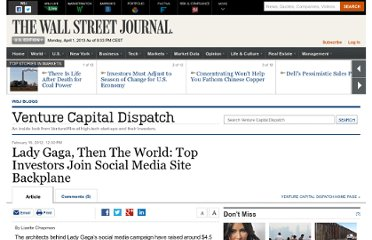 http://blogs.wsj.com/venturecapital/2012/02/16/lady-gaga-then-the-world-top-investors-join-social-media-site-backplane/