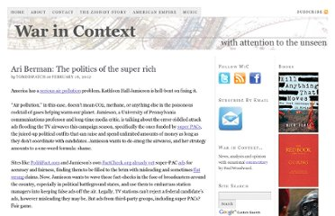http://warincontext.org/2012/02/16/ari-berman-the-politics-of-the-super-rich/
