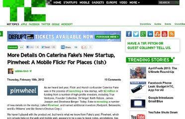 http://techcrunch.com/2012/02/16/more-details-on-caterina-fakes-new-startup-pinwheel-a-mobile-flickr-for-places-ish/