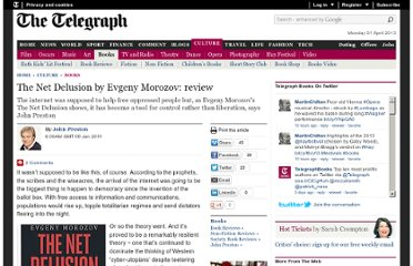 http://www.telegraph.co.uk/culture/books/8241377/The-Net-Delusion-by-Evgeny-Morozov-review.html