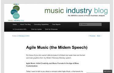 http://musicindustryblog.wordpress.com/2012/02/02/agile-music-the-midem-speech/