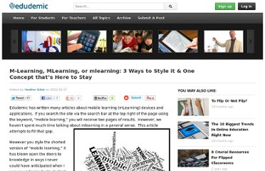 http://edudemic.com/2012/02/m-learning-mlearning-or-mlearning-3-ways-to-style-it-one-concept-thats-here-to-stay/