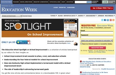 http://www.edweek.org/ew/marketplace/products/spotlight-school-improvement.html?cmp=EB-SPT-020912