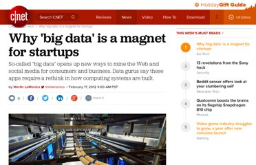 http://news.cnet.com/8301-11386_3-57379492-76/why-big-data-is-a-magnet-for-startups/