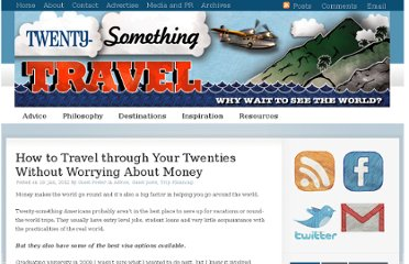 http://twenty-somethingtravel.com/2012/01/travel-twenties-worrying-money/