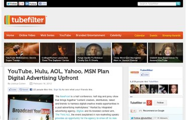 http://www.tubefilter.com/2012/02/16/youtube-hulu-aol-msn-yahoo-advertising-digital-upfront/