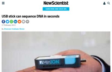 http://www.newscientist.com/article/dn21495-usb-stick-can-sequence-dna-in-seconds.html