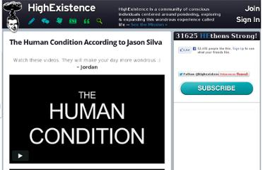 http://www.highexistence.com/the-human-condition-according-to-jason-silva/