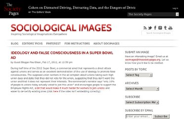 http://thesocietypages.org/socimages/2012/02/17/ideology-and-false-consciousness-in-a-super-bowl-ad/