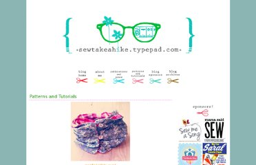 http://sewtakeahike.typepad.com/sewtakeahike/my-patterns-and-tutorials.html