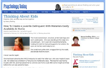 http://www.psychologytoday.com/blog/thinking-about-kids/201002/how-create-juvenile-delinquent-materials-easily-available-home